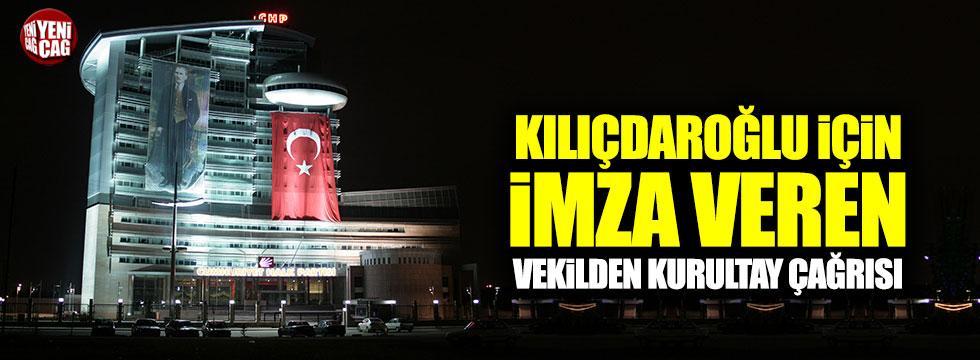 Kılıçdaroğlu için imza veren vekilden kurultay çağrısı