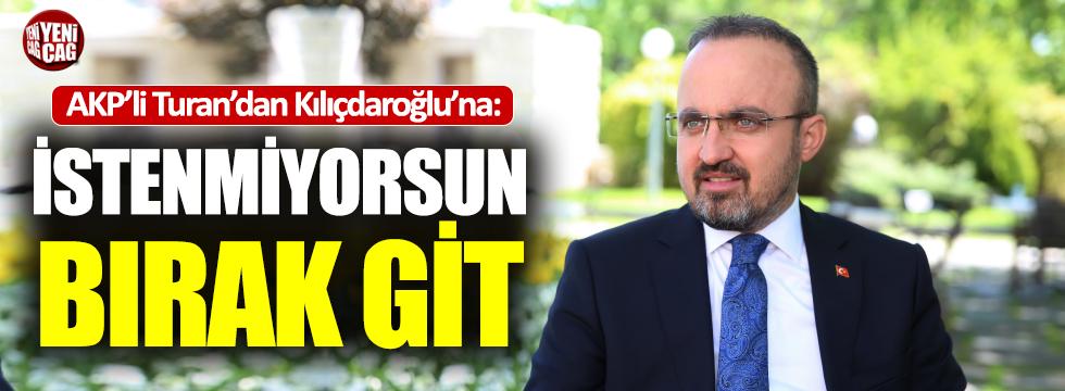 AKP'li Turan'dan Kılıçdaroğlu açıklaması