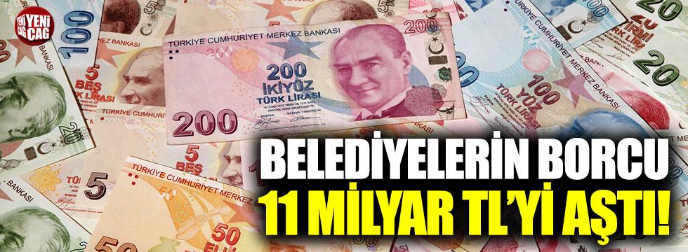 Belediyelerin borcu 11 milyar TL'yi aştı
