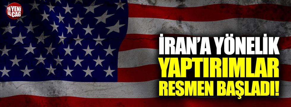 ABD'nin İran'a yönelik yaptırımları resmen başladı