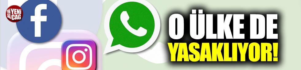 O ülke de Facebook, WhatsApp ve Instagram yasaklanıyor!