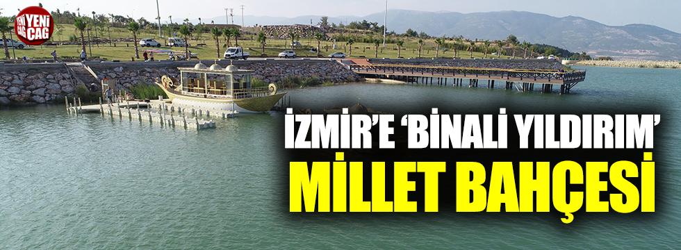 İzmir'e 'Binali Yıldırım Millet Bahçesi'