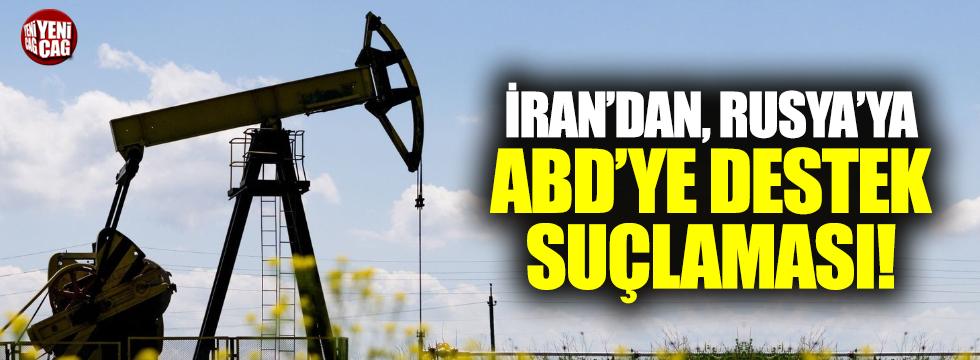 İran'dan Rusya'ya 'ABD'ye destek' suçlaması
