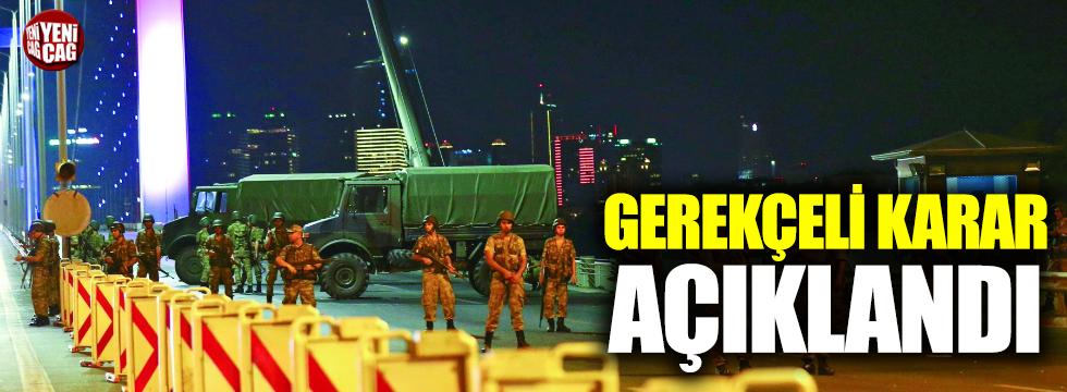 15 Temmuz Şehitler Köprüsü davası gerekçeli kararı açıklandı