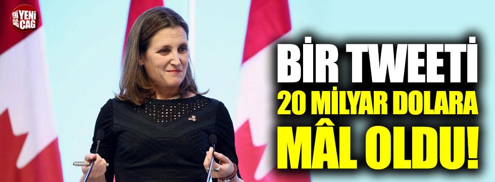 Kanada Dışişleri Bakanı'ndan '20 milyar dolarlık tweet'