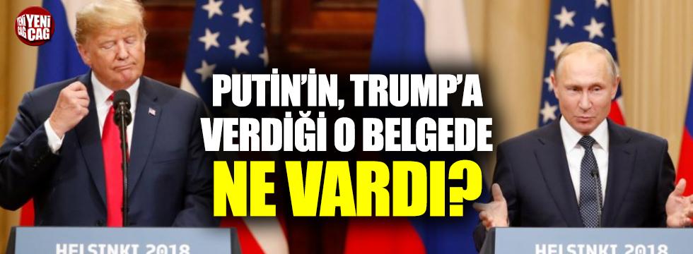 İşte Putin'in Trump'a verdiği o belge