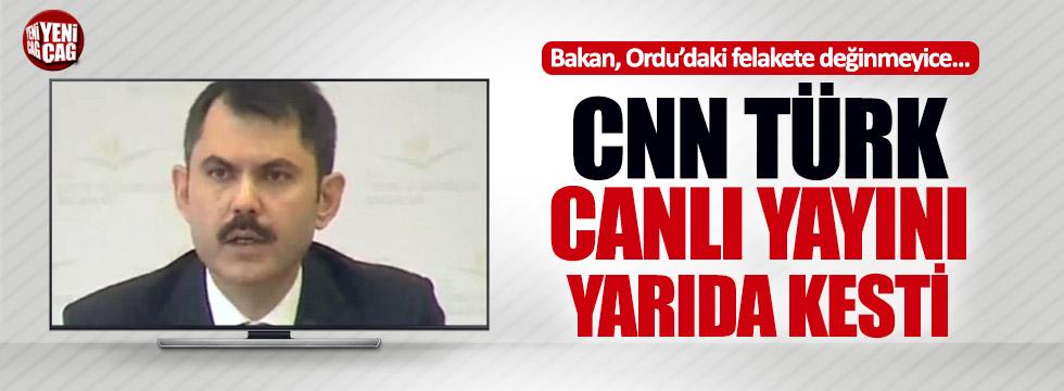 CNN Türk Bakan'ın yayınını kesti