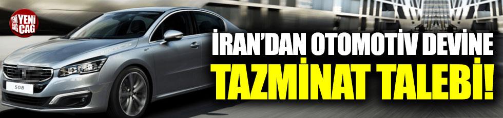 İran'dan otomotiv devine tazminat talebi
