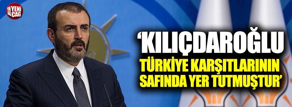 AKP'li Ünal: Kılıçdaroğlu Türkiye karşıtlarının safında yer almıştır