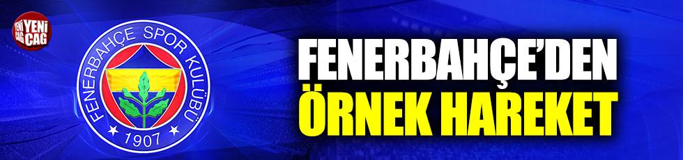 Fenerbahçe'den örnek hareket