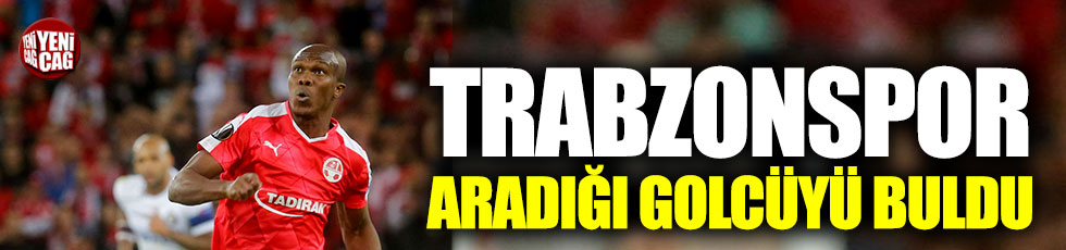 Trabzonspor aradığı golcüyü buldu