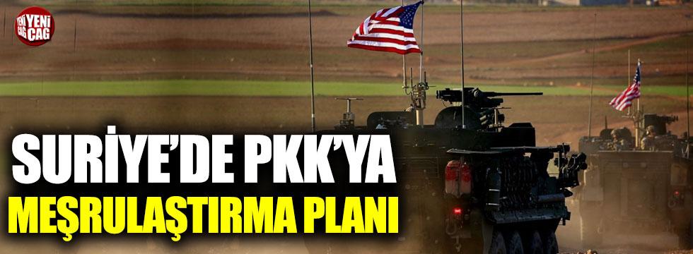 Suriye'de PKK'ya meşrulaştırma planı