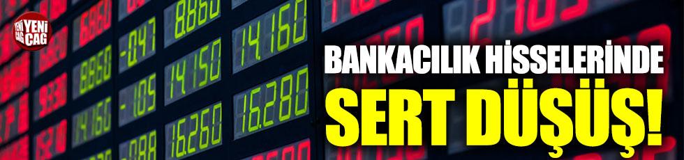Bankacılık hisseleri düştü