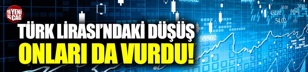 Türk Lirası'ndaki düşüş, onları da vurdu!