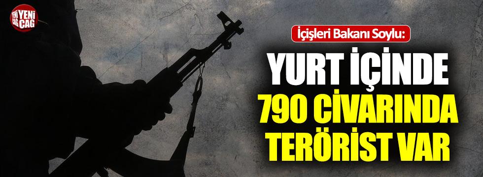 """Soylu: """"Yurt içinde 790 civarında terörist var"""""""