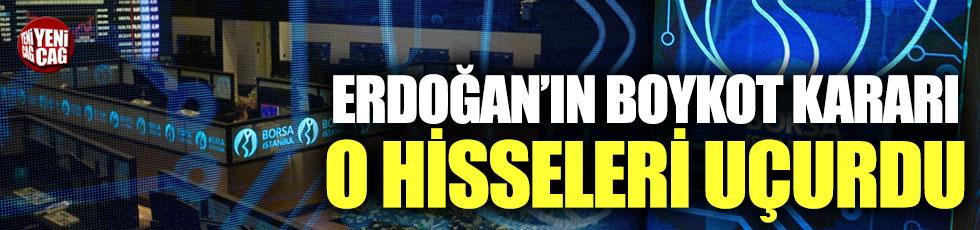 Erdoğan'ın boykot kararı o hisseleri uçurdu