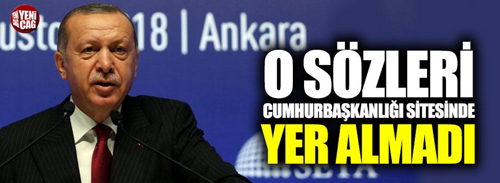 Erdoğan'ın sözlerine Cumhurbaşkanlığı sitesinde sansür