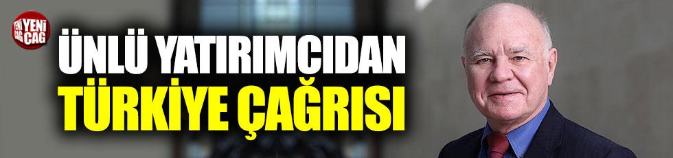 Ünlü yatırımcıdan Türkiye çağrısı