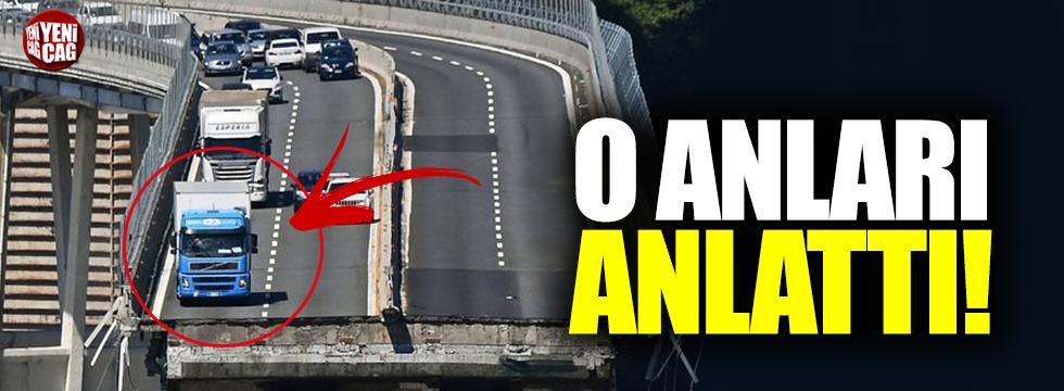 Köprü faciasını atlatan şoför o anları anlattı