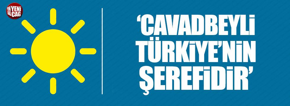 İYİ Parti Sözcüsü Kavuncu: Cavadbeyli Türkiye'nin şerefidir