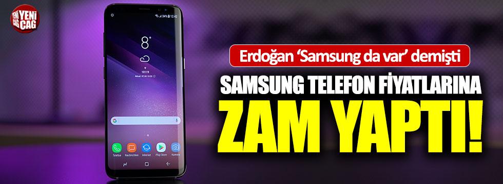 Samsung, telefon fiyatlarına zam yaptı!