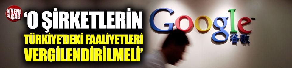 """""""O şirketlerin Türkiye'deki faaliyetleri vergilendirilmeli"""""""