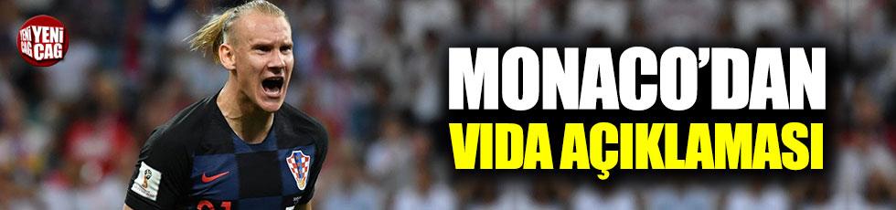 Monaco'dan Vida açıklaması