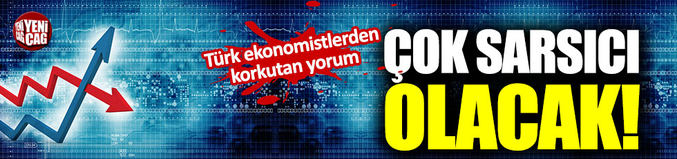 Türk ekonomistlerden korkutan yorum!