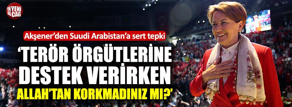 İYİ Parti Genel Başkanı Akşener'den Suudi Arabistan'a sert tepki