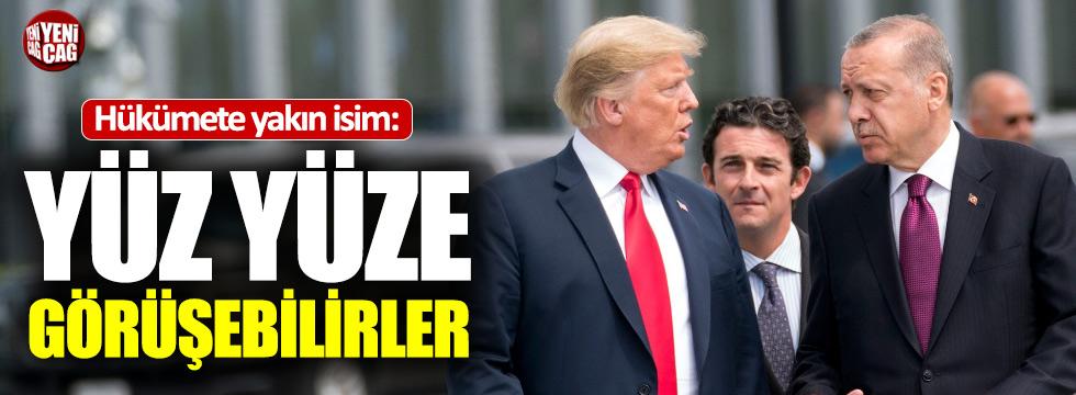 Erdoğan-Trump yüz yüze görüşebilir