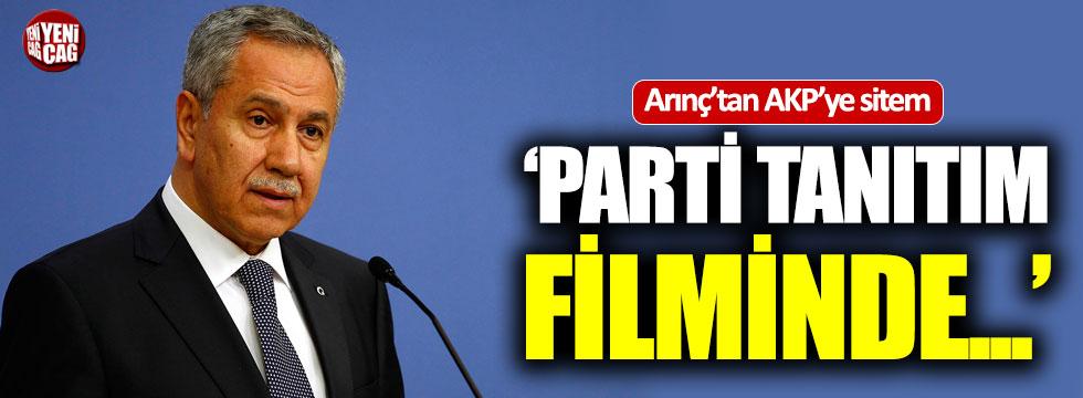 Bülent Arınç'tan AKP'ye sitem!