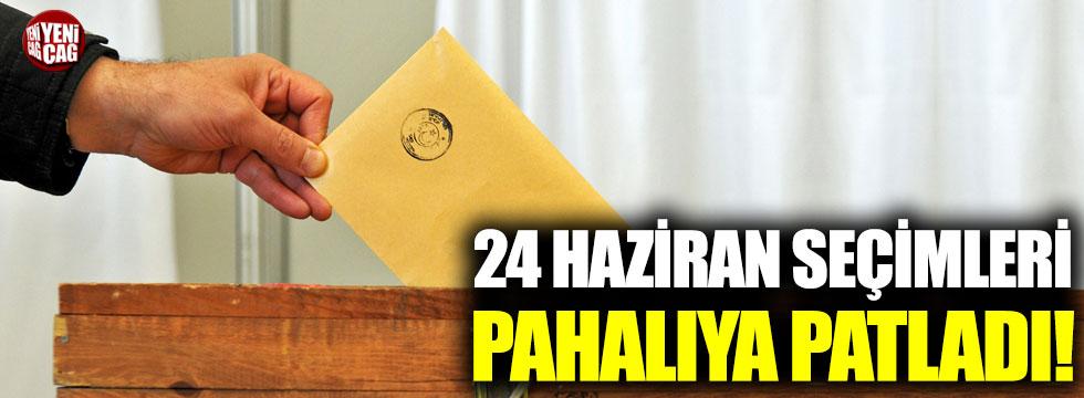 24 Haziran seçimleri pahalıya patladı!