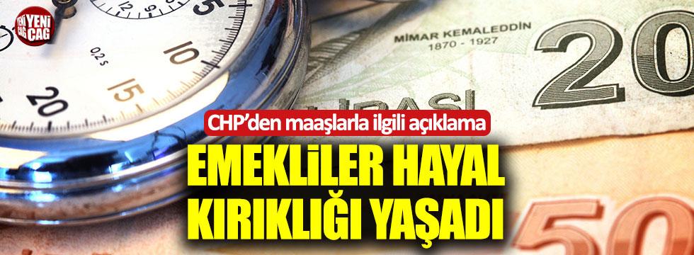CHP'den emekli maaşlarıyla ilgili açıklama
