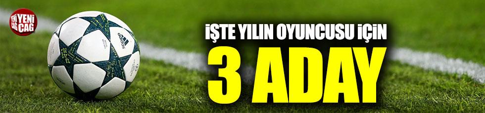 UEFA, yılın oyuncusu ödülü için 3 adayı belirledi