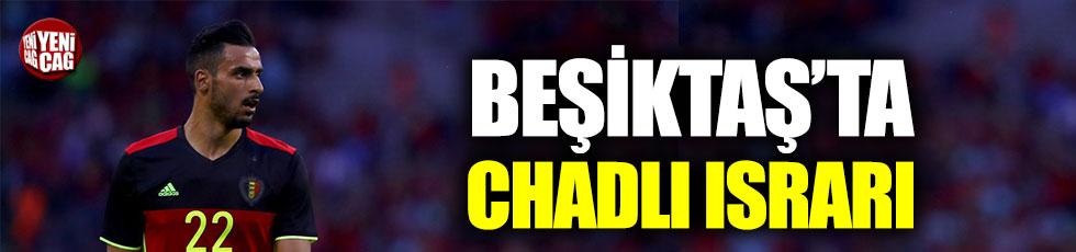 Beşiktaş'ta rota yeniden Chadli