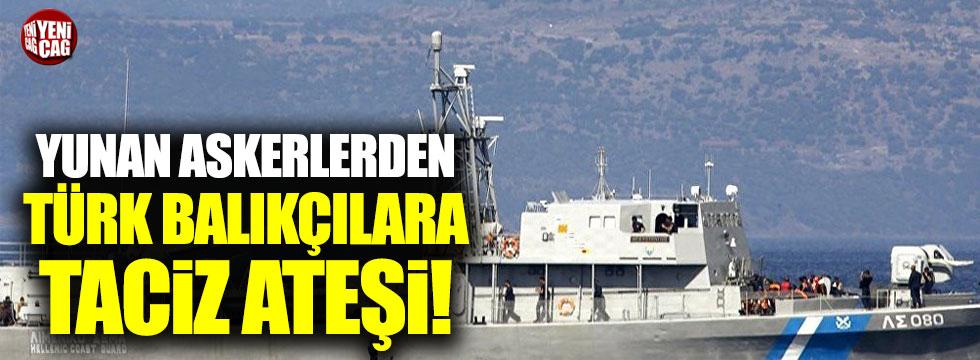 Ege'de Yunan askerlerinden Türk balıkçılara taciz