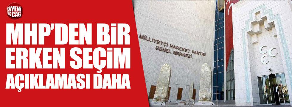 MHP'den bir erken seçim açıklaması daha