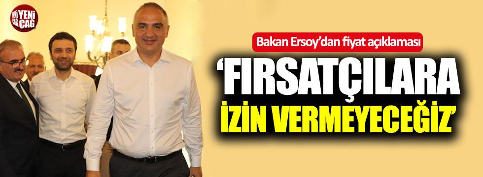Bakan Ersoy'dan fiyat açıklaması: Fırsatçılara izin vermeyeceğiz