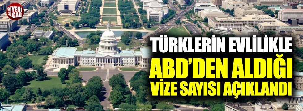 Türklerin evlilikle ABD'den aldığı vize sayısı açıklandı