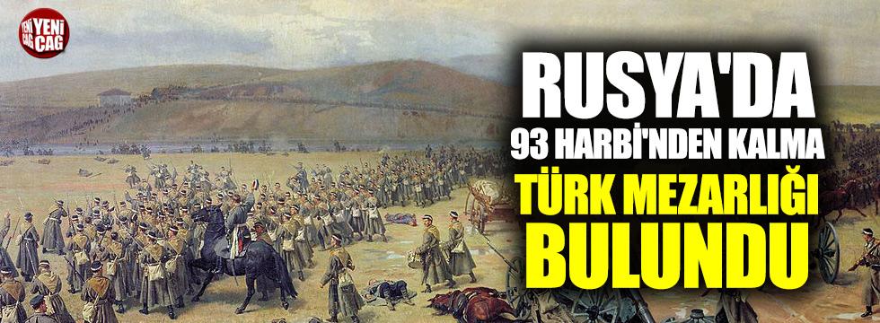 Rusya'da 93 Harbi'nden kalma Türk mezarlığı bulundu
