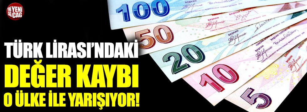 Türk Lirası'ndaki değer kaybı o ülke ile yarışıyor!
