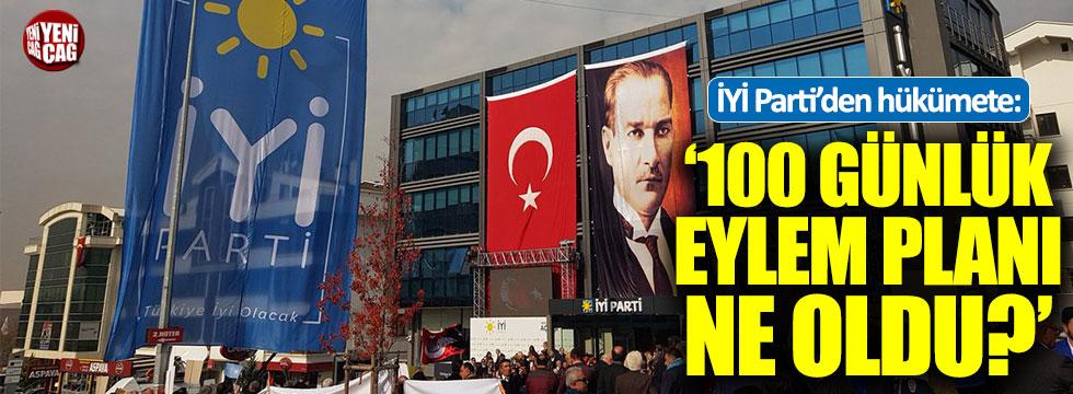 """İYİ Partili Erozan: """"100 günlük eylem planı ne oldu?"""""""