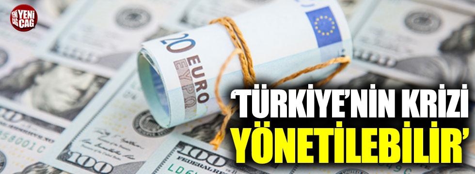 """""""Türkiye'nin krizi yönetilebilir"""""""