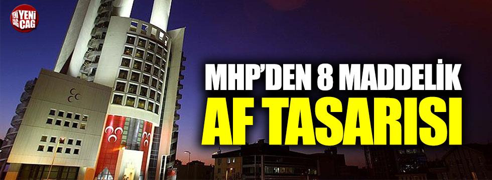 MHP'den 8 maddelik af teklifi