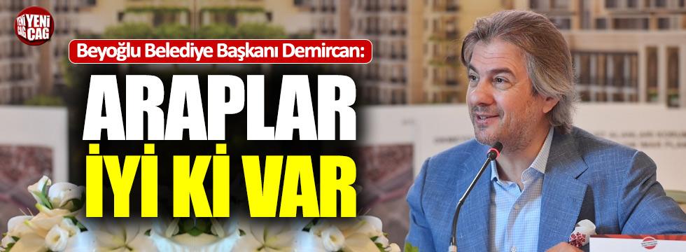 """AKP'li başkandan ilginç açıklama: """"Araplar iyi ki var"""""""