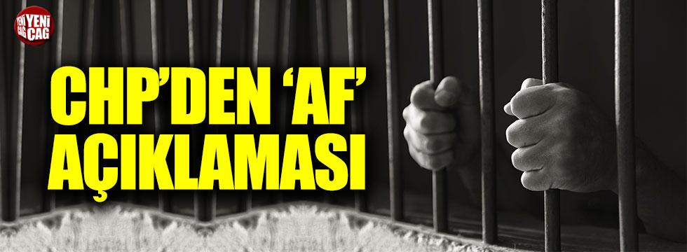 CHP'den 'af' açıklaması