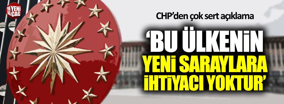 CHP'li Ağbaba: Bu ülkenin yeni saraylara ihtiyacı yoktur