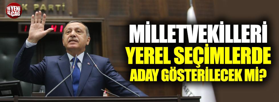 AKP'de belediye planı: Milletvekilleri aday olacak mı?