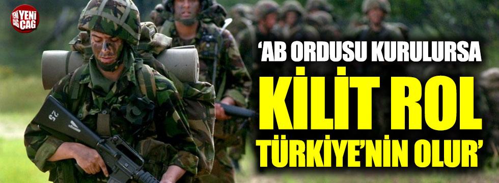 AB ordusu kurulursa, kilit rol Türkiye'nin olur