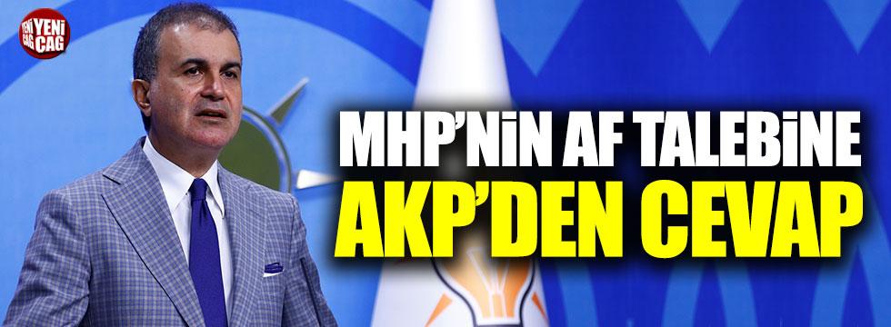 AKP'den MHP'nin af talebine cevap